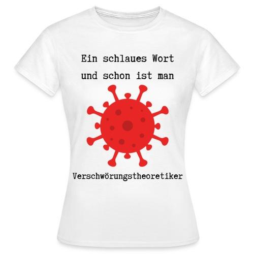 Ein schlaues Wort... - Frauen T-Shirt