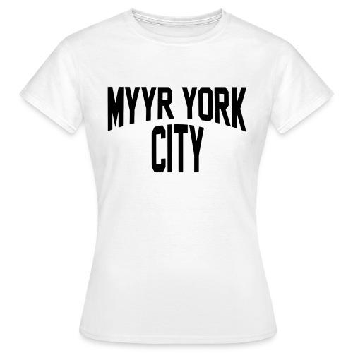 MYYR YORK CITY - Naisten t-paita
