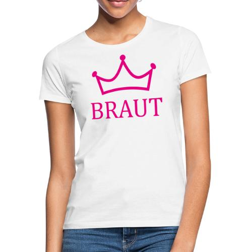 Braut Krone pink Junggesellinnenabschied - Frauen T-Shirt