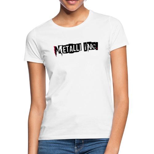 Metalli inc./fatlogo - Naisten t-paita