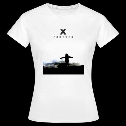 Forever - Frauen T-Shirt