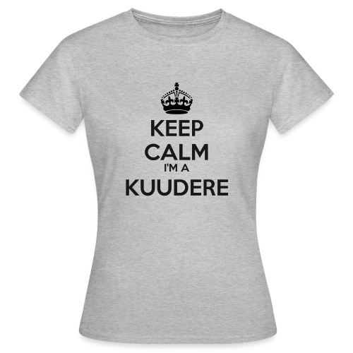 Kuudere keep calm - Women's T-Shirt