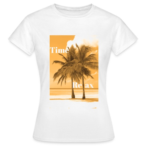 Time to Relax - Frauen T-Shirt