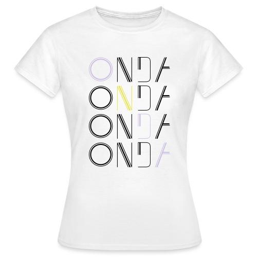 Bom onda - Frauen T-Shirt