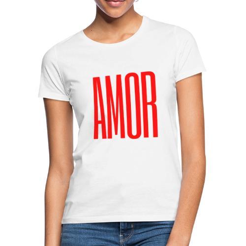 AMOR - Camiseta mujer