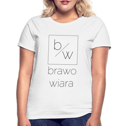 brawo wiara napis czarny - Koszulka damska