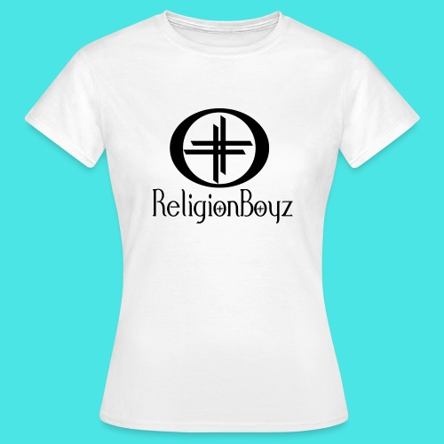 ReligionBoyz Teenager T - Women's T-Shirt