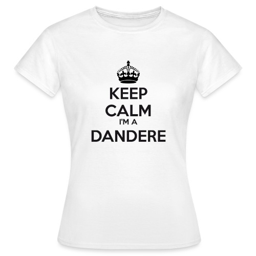 Dandere keep calm - Women's T-Shirt