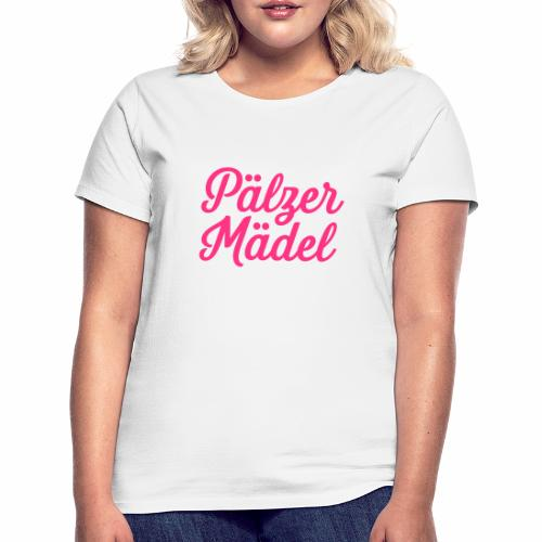 Pälzer Mädel - Frauen T-Shirt
