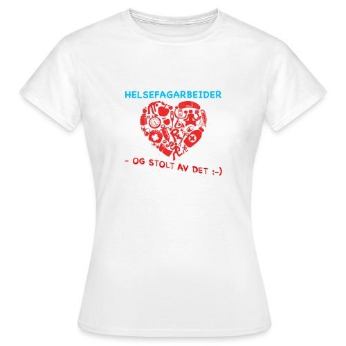 Helsefag og stolt - T-skjorte for kvinner