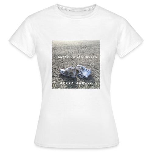 Rakkautta Laatikossa - Naisten t-paita