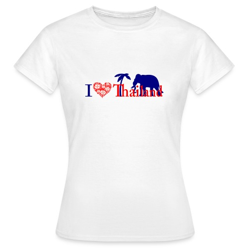 I love Thailand - Women's T-Shirt