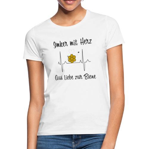 Imker mit Herz Aus Liebe zur Biene - Frauen T-Shirt