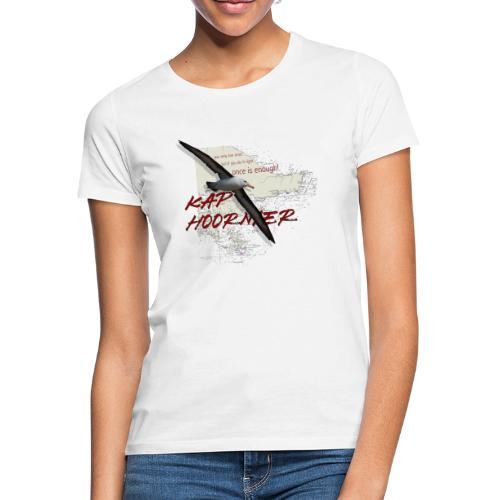 caphoornier - Frauen T-Shirt