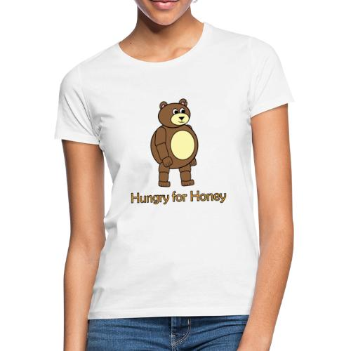 Bär - Hungry for Honey - Frauen T-Shirt