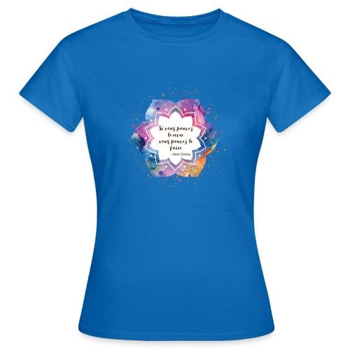 Citation de Walt D. - T-shirt Femme