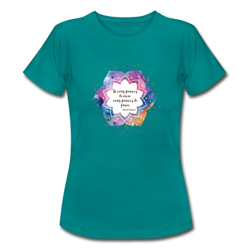 Citation de Walt D. - T-shirt Femme