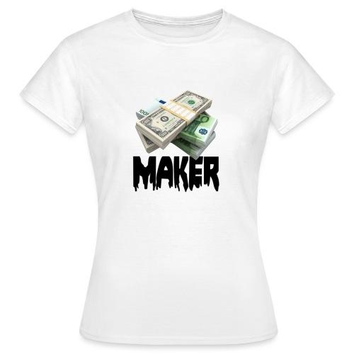 MONEYMAKERBLACK - Vrouwen T-shirt