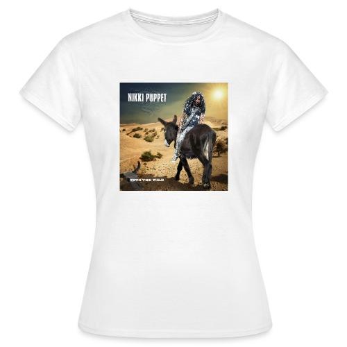 NIKKI PUPPET INTO THE WILD - Frauen T-Shirt