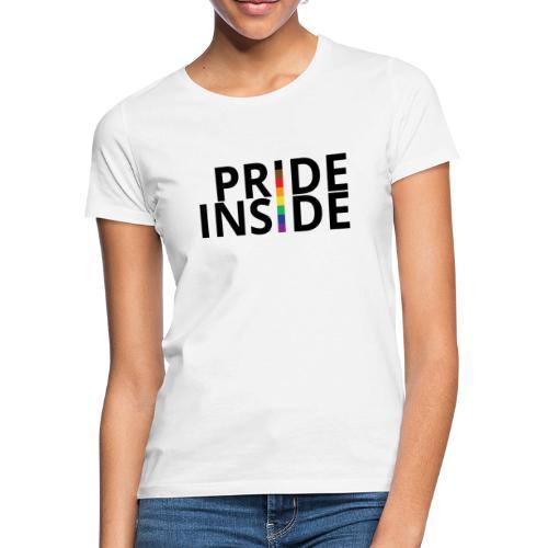 Pride inside - Camiseta mujer
