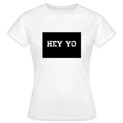 Hey yo - T-shirt Femme