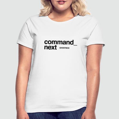Command next – Ghostbox Staffel 2 - Frauen T-Shirt