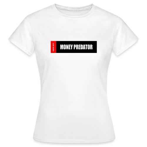 MONEY PREDATOR - Women's T-Shirt