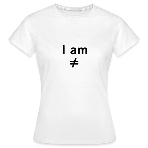 I am ≠ - Camiseta mujer