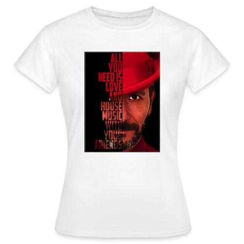 All U NEED - Frauen T-Shirt