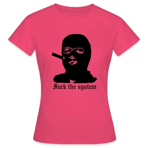 Fuck the System - Naisten t-paita