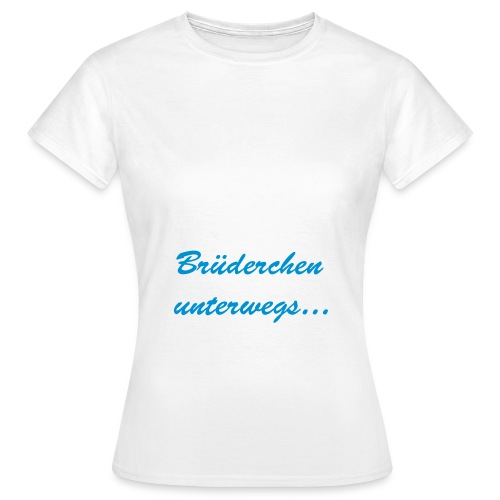 Brüderchen unterwegs - Frauen T-Shirt