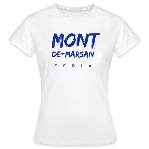 Mont-de-Marsan féria - T-shirt Femme