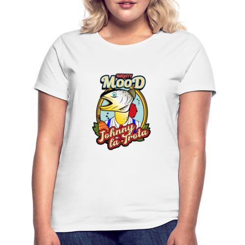 Mighty Mood - Johnny la Trota - Maglietta da donna