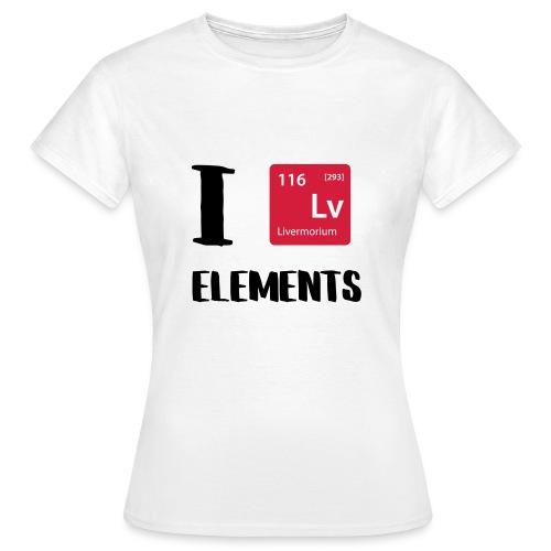 I love Elements - Frauen T-Shirt