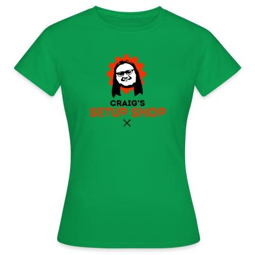 Craigs Setup Shop on White - Women's T-Shirt