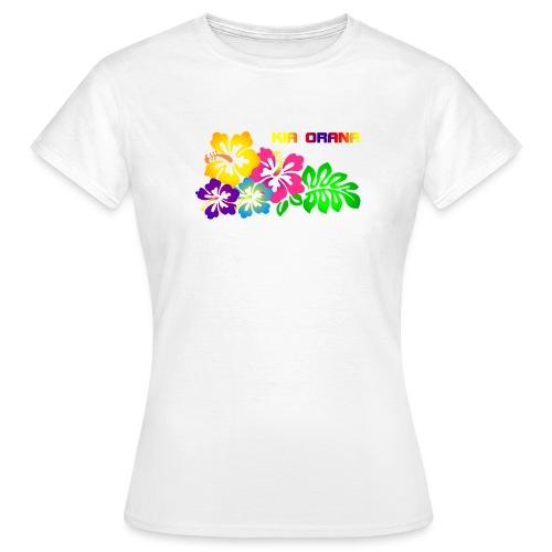 Kia orana - Frauen T-Shirt