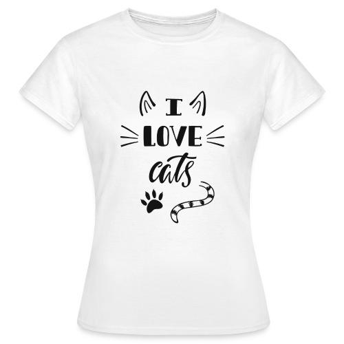 I love cats - Frauen T-Shirt