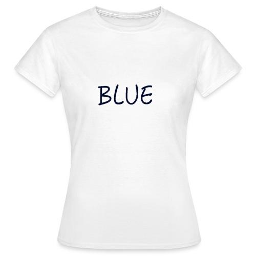 BLUE - Vrouwen T-shirt
