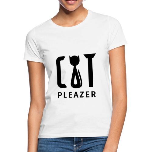 Cat Pleazer Schwarz - Frauen T-Shirt