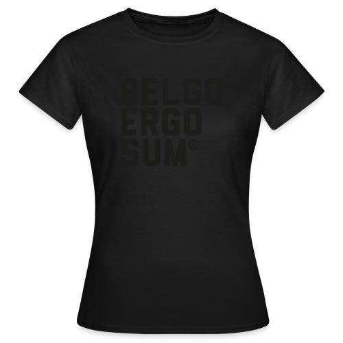 Belgo Ergo Sum - Women's T-Shirt