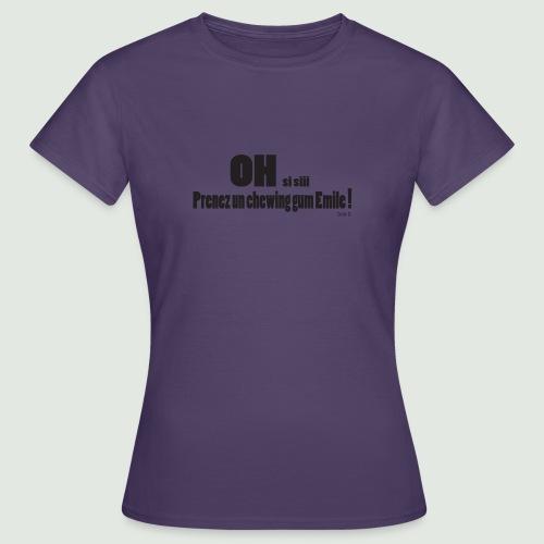 chewing gum Emile - T-shirt Femme