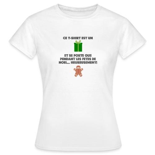 T-shirt cadeau de Noël - T-shirt Femme