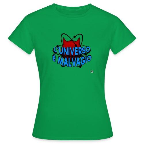 L'universo è malvagio - Maglietta da donna