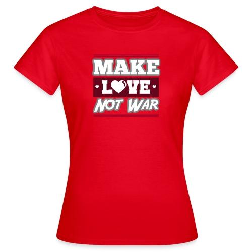 Make_love_not_war by Lattapon - Dame-T-shirt