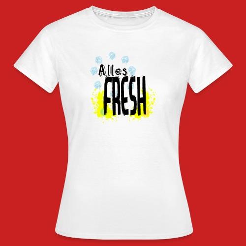 Alles Fresh / Frisch Sommer Eis - Frauen T-Shirt