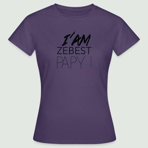 iamezbestpapy - T-shirt Femme