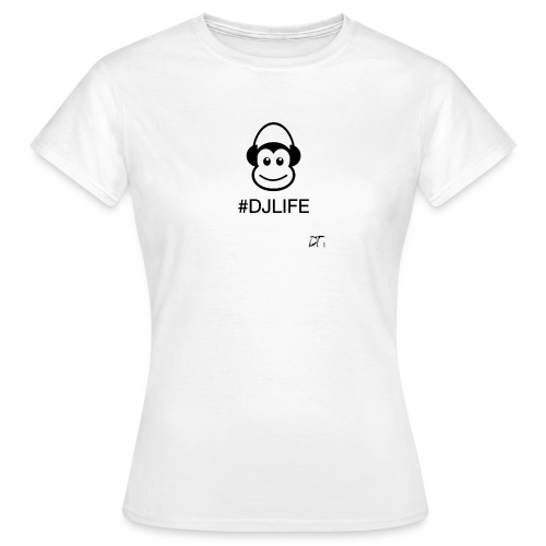 #DJLIFE - Vrouwen T-shirt
