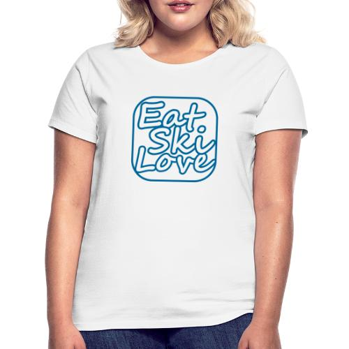 eat ski love - Vrouwen T-shirt
