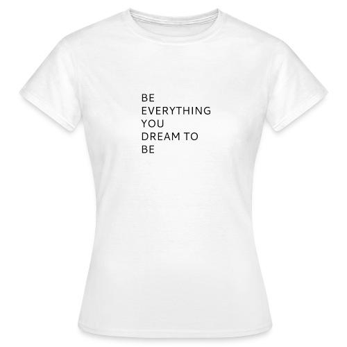 Dreamer - Naisten t-paita