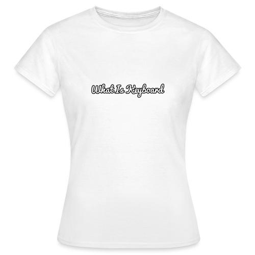what is keyboard top - Women's T-Shirt